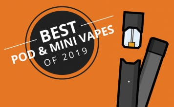 Best Pod & Mini Vapes 2019